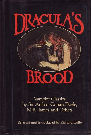 Dracula's Brood: Neglected Vampire Classics