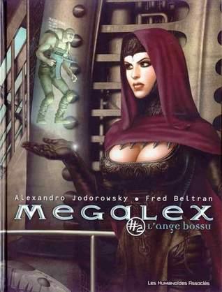 L'Ange bossu (Megalex #2)