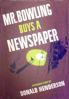 Mr. Bowling Buys a Newspaper