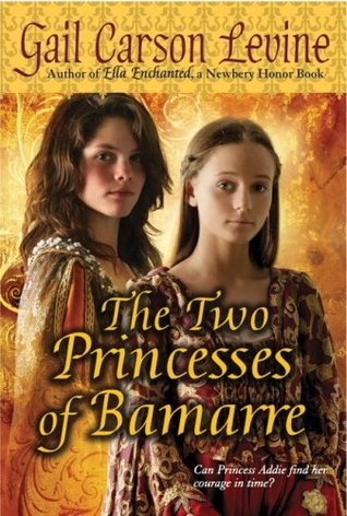 Ebook The Two Princesses Of Bamarre by Gail Carson Levine PDF!