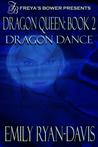 Dragon Dance (Dragon Queen, #2)