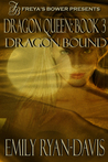 Dragon Bound (Lunes & Lords #3)