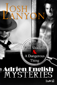 Fatal Shadows / A Dangerous Thing (The Adrien English Mysteries, #1-2)