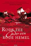 Rode Zee Onder Een Rode Hemel (De Kronieken Van Locke Lamora, #2)