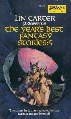 The Year's Best Fantasy Stories 5