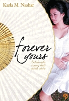 Forever Yours by Karla M. Nashar