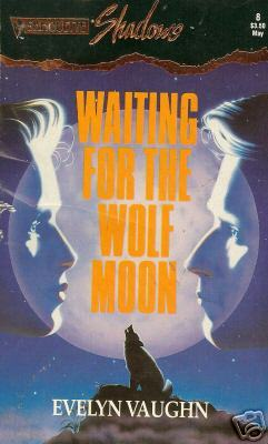 Waiting for the Wolf Moon by Evelyn Vaughn