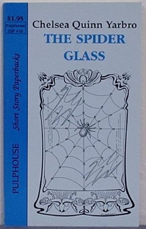 The Spider Glass