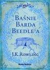 Baśnie barda Beedle'a by J.K. Rowling