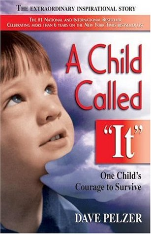 Book Review Country Called Childhood By >> A Child Called It Dave Pelzer 1 By Dave Pelzer