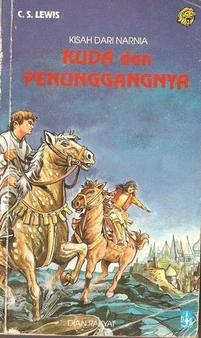 Kuda dan Penunggangnya: Kisah dari Narnia, buku 3