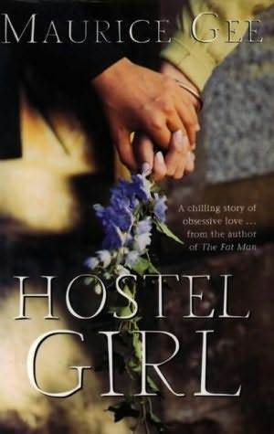 Hostel Girl by Maurice Gee