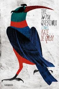The 10 PM Question by Kate De Goldi