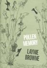 Pollen Memory