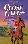 Close Call (Golden Filly, #9)