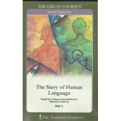 The Story of Human Language by John H. McWhorter
