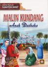 Cerita Rakyat Sumatera Barat : Malin Kundang Anak Durhaka