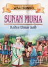 Wali Songo : Sunan Muria / Raden Umar Said