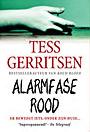 Alarmfase rood by Tess Gerritsen