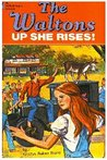 The Waltons: Up She Rises! (A Whitman Book)