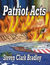 Patriot Acts by Steven Clark Bradley