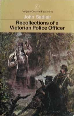 Recollections Of A Victorian Police Officer
