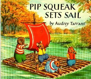 Pip Squeak Sets Sail (Medici Books for Children)
