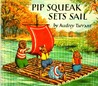 Pip Squeak Sets Sail (Medici Books for Children)