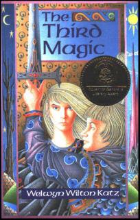 The Third Magic by Wilton Welwyn Katz