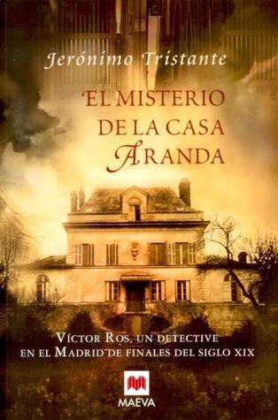 El misterio de la Casa Aranda (Víctor Ros, #1)