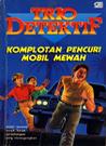 Komplotan Pencuri Mobil Mewah (Trio Detektif, #1)