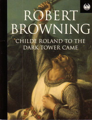 childe-roland-to-the-dark-tower-came