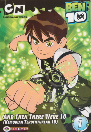 Ben 10 Vol. 1 : And Then There Were 10