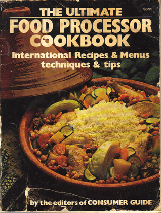 The ultimate food processor cookbook international recipes menus 6135216 forumfinder Image collections