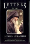 Letters from Father Seraphim: From the Twelve-Year Correspondence Between Hieromonk Seraphim (Rose) and Father Alexey Young