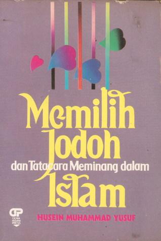 Memilih Jodoh dan Tata Cara Meminang dalam Islam