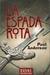 La Espada Rota by Poul Anderson