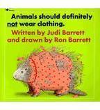 Animals Should Definately Not Wear Clothing by Judi Barrett