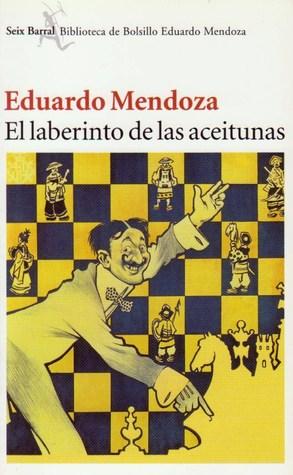 El Laberinto De Las Aceitunas By Eduardo Mendoza Epub Pdf Azw Mobi