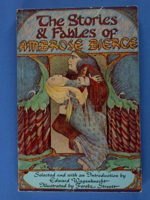 The Stories And Fables Of Ambrose Bierce