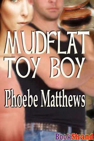 Mudflat Toy Boy (Mudflat #3)