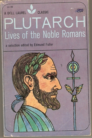 Lives of the Noble Romans by Plutarch