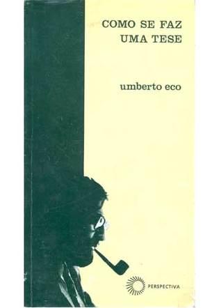 Como Se Faz Uma Tese by Umberto Eco