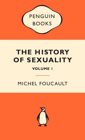 The History of Sexuality, Volume 1 by Michel Foucault