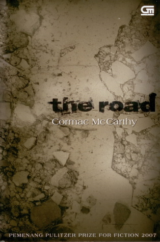 The Road - Jalan by Cormac McCarthy