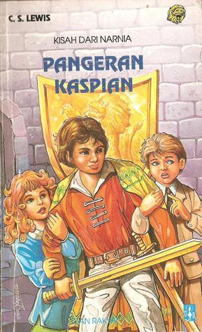 Pangeran Kaspian : Kisah dari Narnia, Buku 4