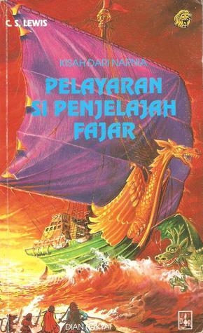 Pelayaran Si Penjelajah Fajar (Kisah dari Narnia, #5)
