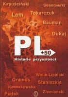PL+50. Historie przyszłości