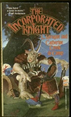 The Incorporated Knight by L. Sprague de Camp