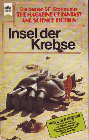 Insel der Krebse (Die besten Stories aus The Magazine of Fantasy and Science Fiction, #42)